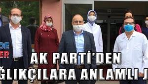 AK PARTİ'DEN SAĞLIKÇILARA ANLAMLI JEST !