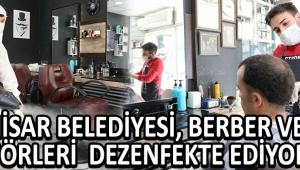 Akhisar Belediyesi, Berber ve Kuaförleri Dezenfekte Ediyor !
