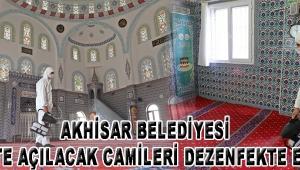 Akhisar Belediyesi ibadete açılacak camileri dezenfekte ediyor!