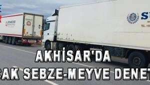 Akhisar'da Kaçak Sebze-Meyve Denetimi
