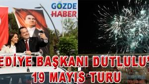 Belediye Başkanı Dutlulu'dan 19 Mayıs turu