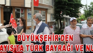 Büyükşehir'den 19 Mayıs'ta Türk Bayrağı ve Nutuk!
