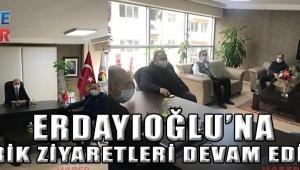 ERDAYIOĞLU'NA TEBRİK ZİYARETLERİ DEVAM EDİYOR