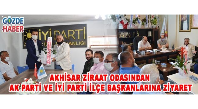 Akhisar Ziraat Odasından AK Parti ve İYİ Parti İlçe Başkanlarına Ziyaret!