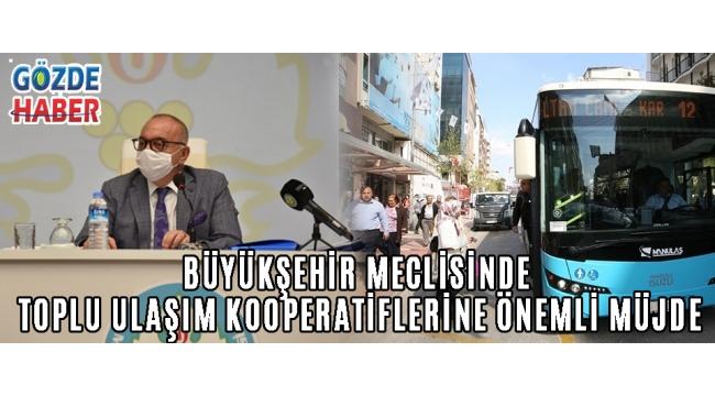 Büyükşehir Meclisinde Toplu Ulaşım Kooperatiflerine Önemli Müjde!