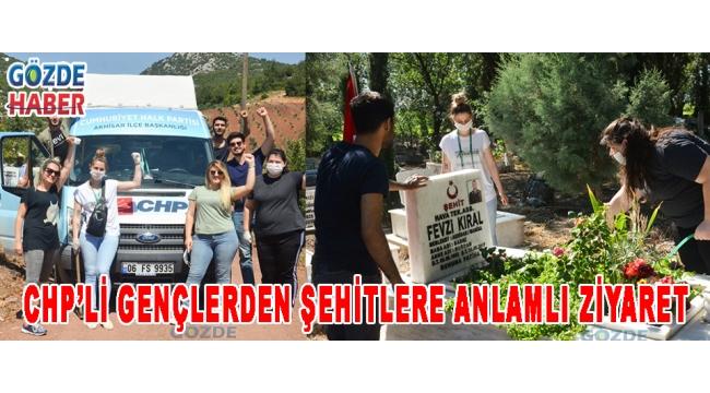 CHP'Lİ GENÇLERDEN ŞEHİTLERE ANLAMLI ZİYARET!