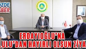 ERDAYIOĞLU'NA DUTLULU'DAN HAYIRLI OLSUN ZİYARETİ!