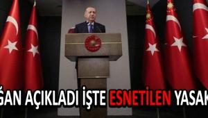 Erdoğan Açıkladı İşte Esnetilen Yasaklar...