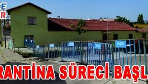 KARANTİNA SÜRECİ BAŞLADI!