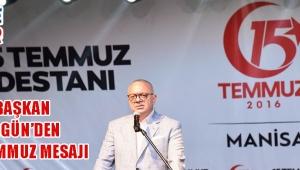 Başkan Ergün'den 15 Temmuz Mesajı!