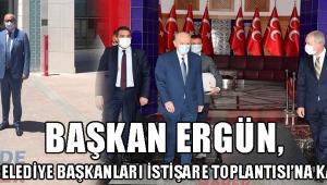 Başkan Ergün, MHP Belediye Başkanları İstişare Toplantısı'na Katıldı
