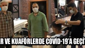 Berber ve Kuaförlerde Covid-19'a Geçit Yok !