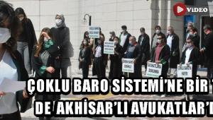 Çoklu Baro Sistemi'ne Bir Tepki de Akhisar'lı Avukatlar'dan !