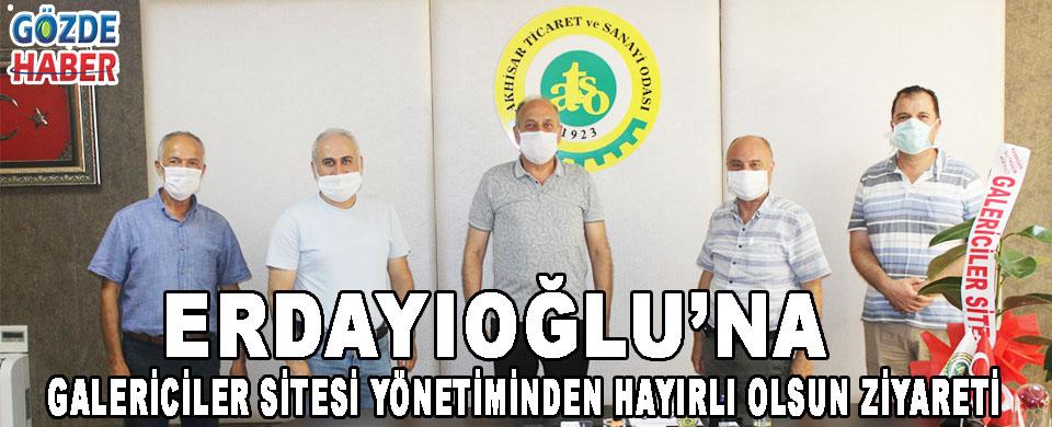 Erdayıoğlu'na Galericiler Sitesi Yönetiminden Hayırlı Olsun Ziyareti!