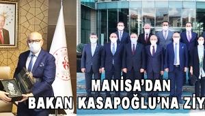 Manisa'dan Bakan Kasapoğlu'na Ziyaret!