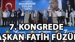 7. Kongrede Başkan Fatih Füzün !