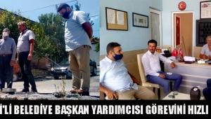 İYİ PARTİ'Lİ BELEDİYE BAŞKAN YARDIMCISI GÖREVİNİ HIZLI BAŞLADI!