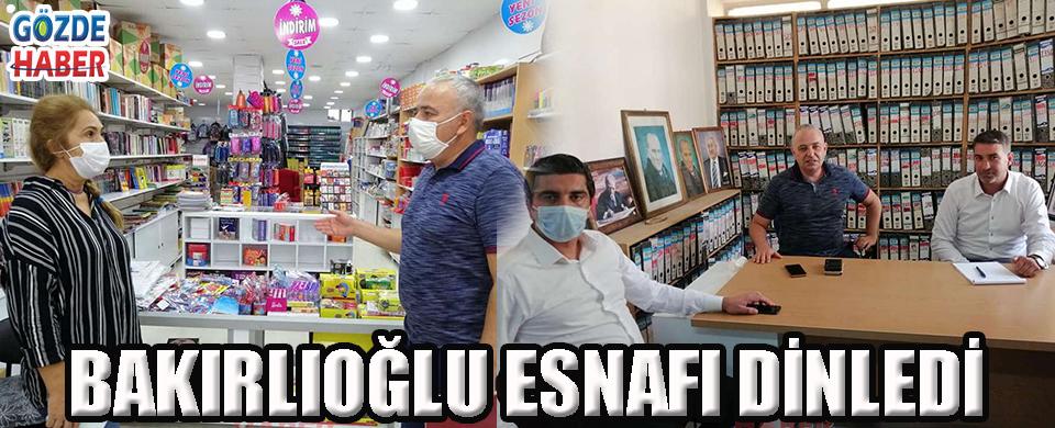 BAKIRLIOĞLU ESNAFI DİNLEDİ!