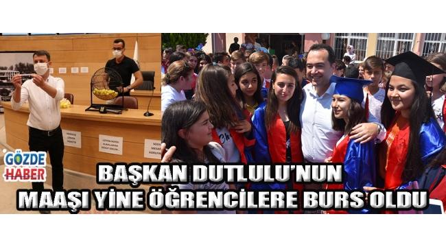 Başkan Dutlulu'nun maaşı yine öğrencilere burs oldu!