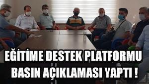 EĞİTİME DESTEK PLATFORMU BASIN AÇIKLAMASI YAPTI !