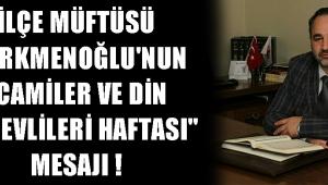 İlçe Müftüsü Türkmenoğlu'nun