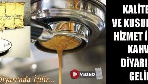 Kaliteli ve Kusursuz Hizmet İçin... Kahve Diyarı'na Gelin