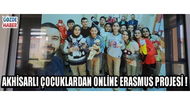Akhisarlı Çocuklardan Online Erasmus Projesi !