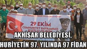 Akhisar Belediyesi, Cumhuriyetin 97. Yılında 97 Fidan Ekti!