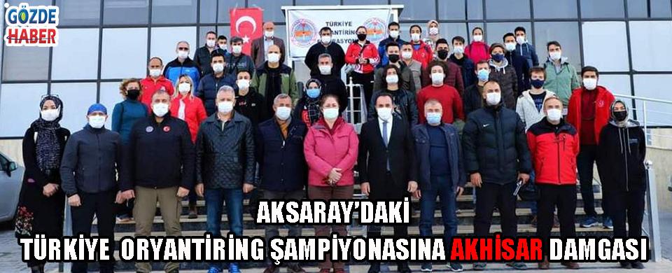 AKSARAY'DAKİ TÜRKİYE ORYANTİRİNG ŞAMPİYONASINA AKHİSAR DAMGASI!