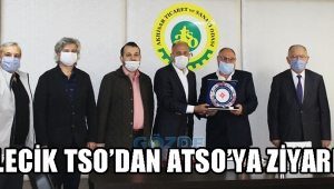 BİLECİK TSO'DAN ATSO'YA ZİYARET!