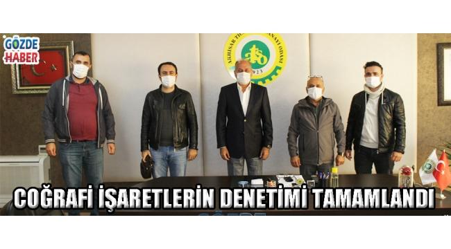COĞRAFİ İŞARETLERİN DENETİMİ TAMAMLANDI!