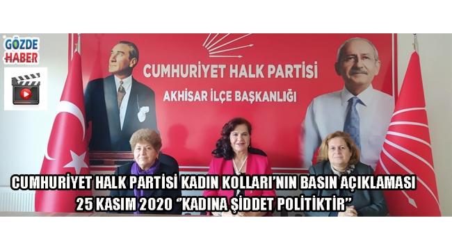 Cumhuriyet Halk Partisi Kadın Kolları'nın Basın Açıklaması 25 Kasım 2020 ''Kadına Şiddet Politiktir''
