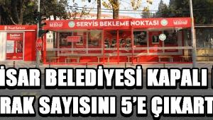 Akhisar Belediyesi kapalı işçi durak sayısını 5'e çıkarttı !