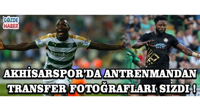 Akhisarspor'da Antrenmandan Transfer Fotoğrafları Sızdı !
