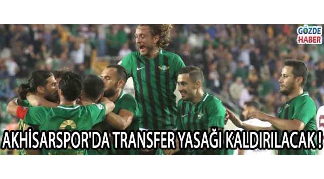 Akhisarspor'da Transfer Yasağı Kaldırılacak !