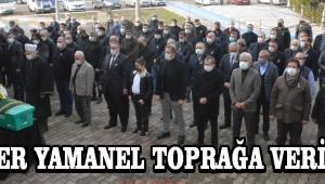 Önder Yamanel Toprağa Verildi !