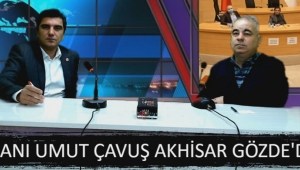 Cumhuriyet Halk Partisi Akhisar İlçe Başkanı Umut Çavuş konuğumuz oldu.