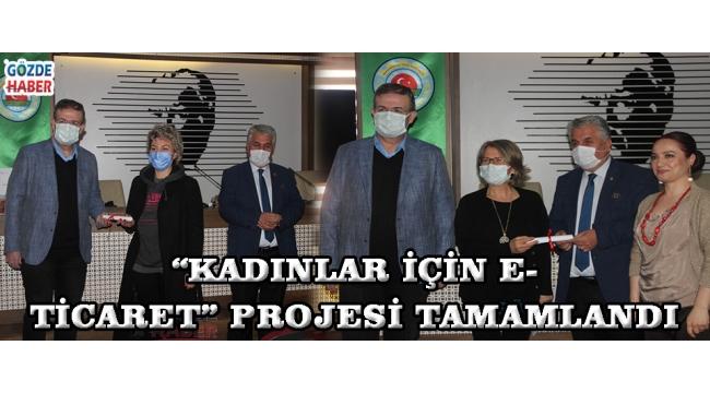 """""""KADINLAR İÇİN E-TİCARET"""" PROJESİ TAMAMLANDI!"""