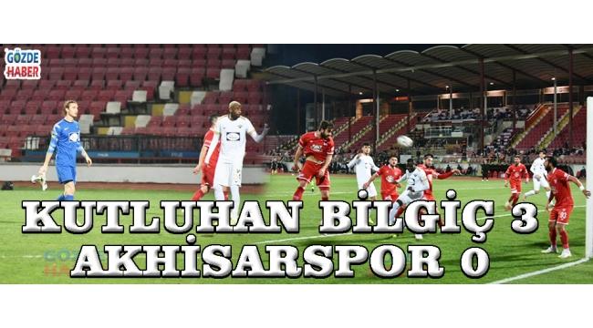 Kutluhan Bilgiç 3-0 Akhisarspor