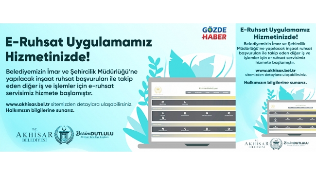 Akhisar Belediyesi E-Ruhsat hizmetine başladı!