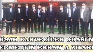 Akhisar Kahveciler Odası'ndan Necmettin Erkan' a Ziyaret!