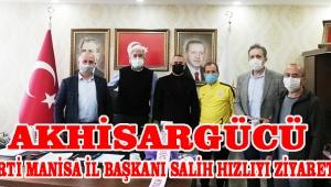 Akhisargücü Ak parti Manisa İl başkanı Salih Hızlıyı ziyaret etti