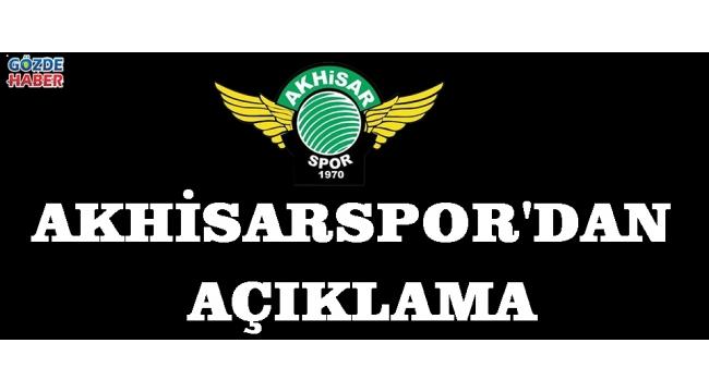 Akhisarspor'dan Açıklama