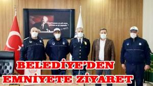 BELEDİYE'DEN EMNİYETE ZİYARET!