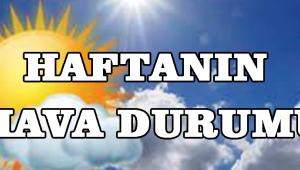 HAFTANIN HAVA DURUMU!