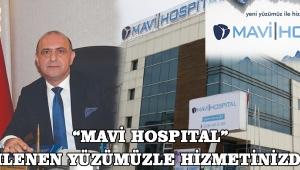 """""""MAVİ HOSPITAL"""" YENİLENEN YÜZÜMÜZLE HİZMETİNİZDEYİZ!"""