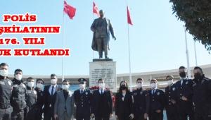 POLİS TEŞKİLATININ 176. YILI BURUK KUTLANDI!