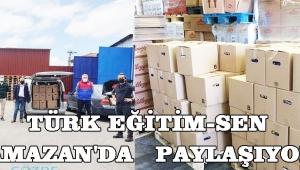 Türk Eğitim-Sen Ramazan'da Paylaşıyor !