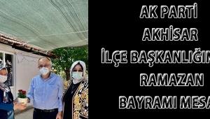 Ak Parti Akhisar İlçe Başkanlığından Ramazan Bayramı Mesajı!