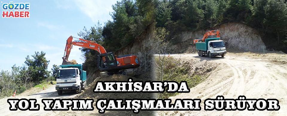 Akhisar'da Yol Yapım Çalışmaları Sürüyor!